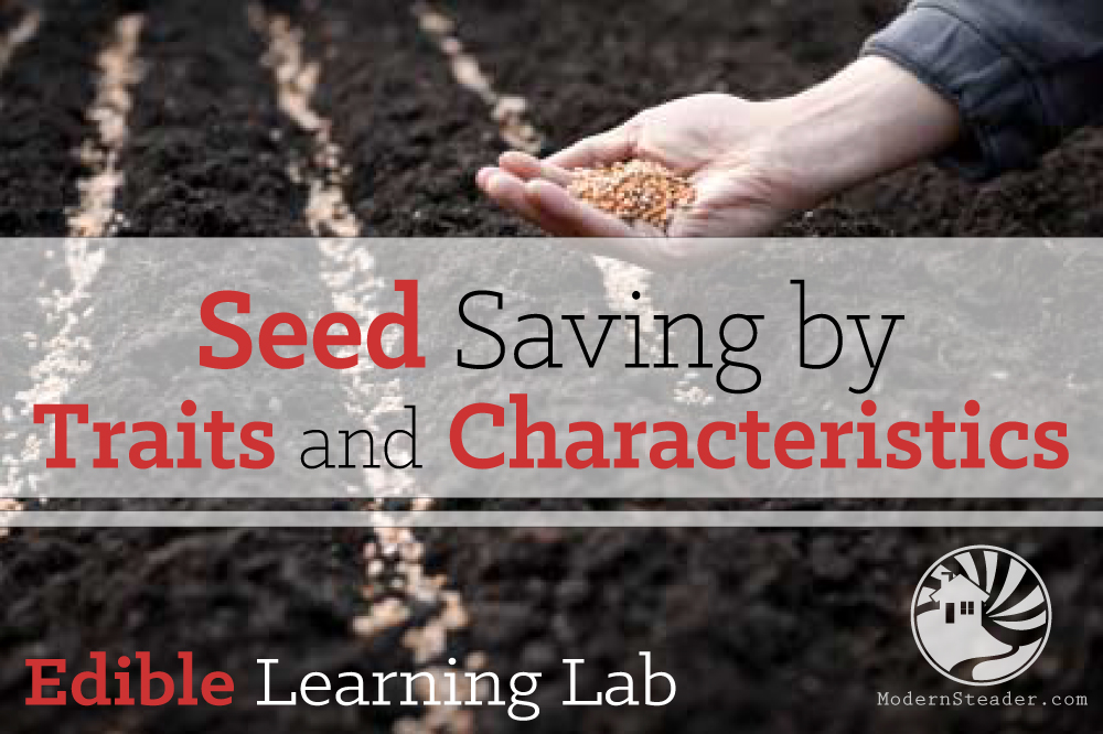 seed saving by traits and characteristics